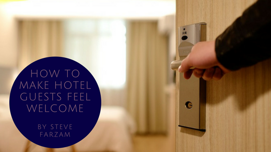 How to Make Hotel Guests Feel Welcome