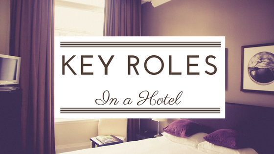 Key Roles In A Hotel