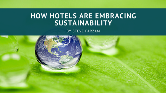 How Hotels Are Embracing Sustainability