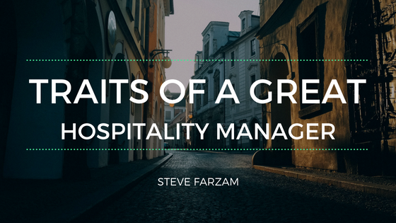 Traits of a Great Hospitality Manager