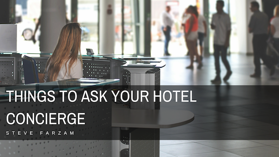 Things to Ask Your Hotel Concierge