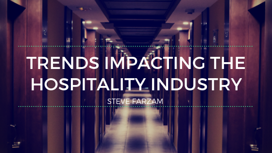 Trends Impacting the Hospitality Industry