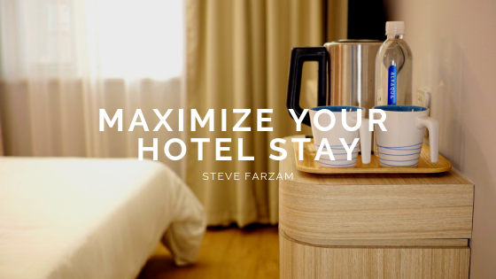 Maximize Your Hotel Stay