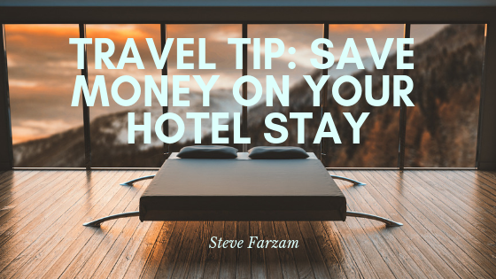Travel Tip: Save Money on Your Hotel Stay