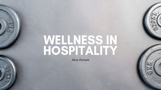 Wellness in Hospitality