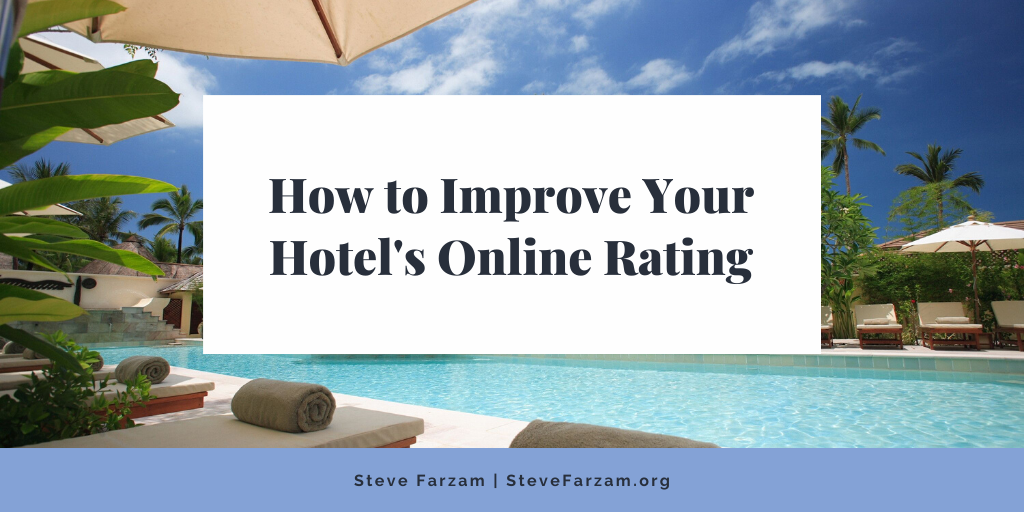 How to Improve Your Hotel's Online Rating