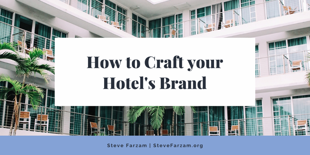 How to Craft your Hotel's Brand