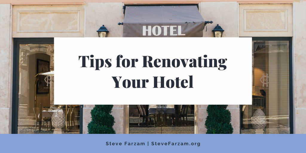 Tips for Renovating Your Hotel